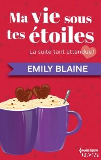 Ma vie sous tes étoiles de Emily Blaine