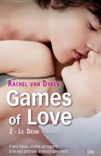 Games Of Love : Le Désir de Rachel Van Dyken