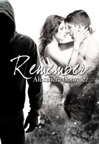 Remember d' Alexandra Gonzalez