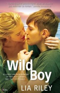 Wild boy de Lia Riley