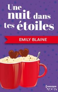 Une nuit dans tes étoiles de Emily Blaine