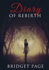 Diary Of Rebirth, tome 1 : Apprivoiser de Bridget Page