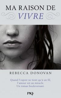 Ma raison de vivre de Rebecca Donovan