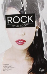 Stage Dive, tome 1 : Rock de Kylie Scott