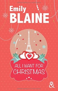 All I want for christmas de Emily Blaine