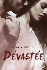 Ethan Frost, tome 1 : Dévastée de Tracy Wolff