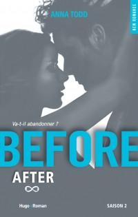Before After, saison 2 de Anna Todd