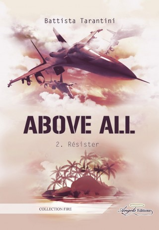 Above All, tome 2 : résister de Battista Tarantini