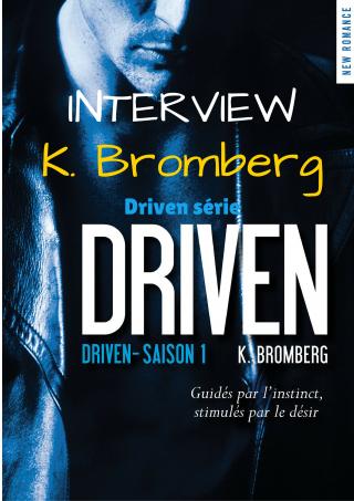 Entretien avec K. Bromberg