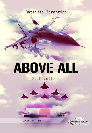 Above All, tome 3 : Décoller de Battista Tarantini