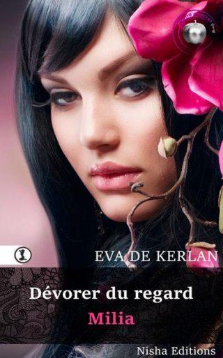 Dévorer du regard de Eva de Kerlan