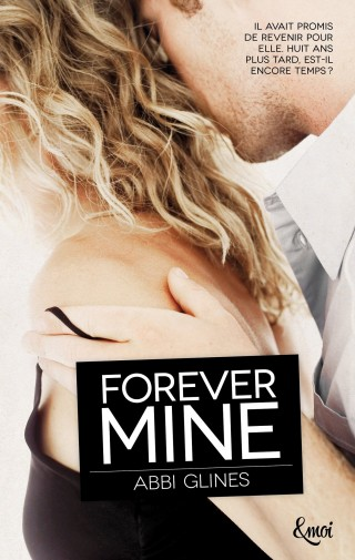 Forever Mine de Abbi Glines