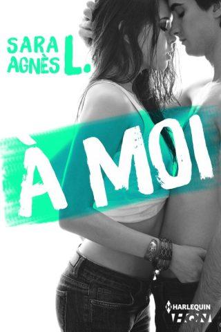 A moi de Sara Agnès L.