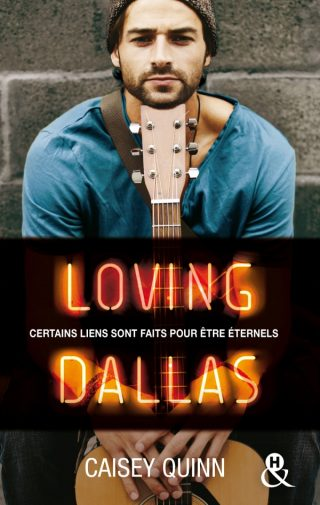 Neon Dreams, tome 2 : Loving Dallas de Caisey Quinn