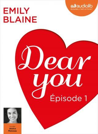 Livre Audio : Dear you, épisode 1