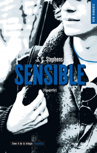 Thoughtless, Tome 4 : Sensible de S. C. Stephens