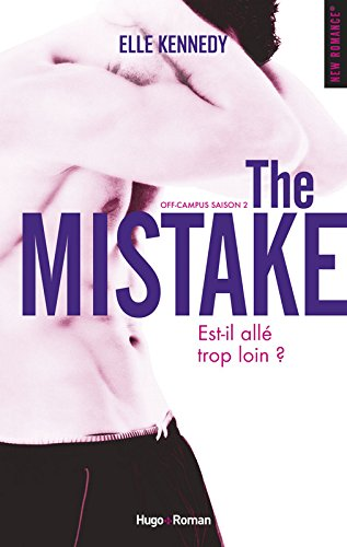 Off-Campus, Tome 2 : The Mistake de Elle Kennedy