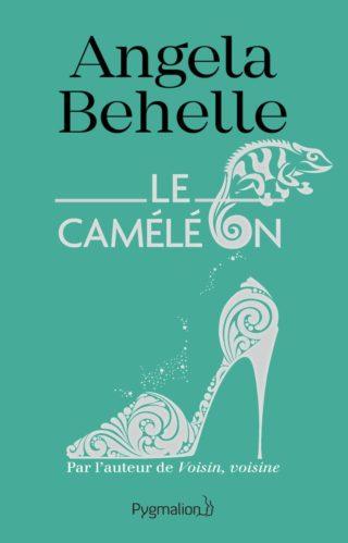 Le caméléon de Angela Behelle