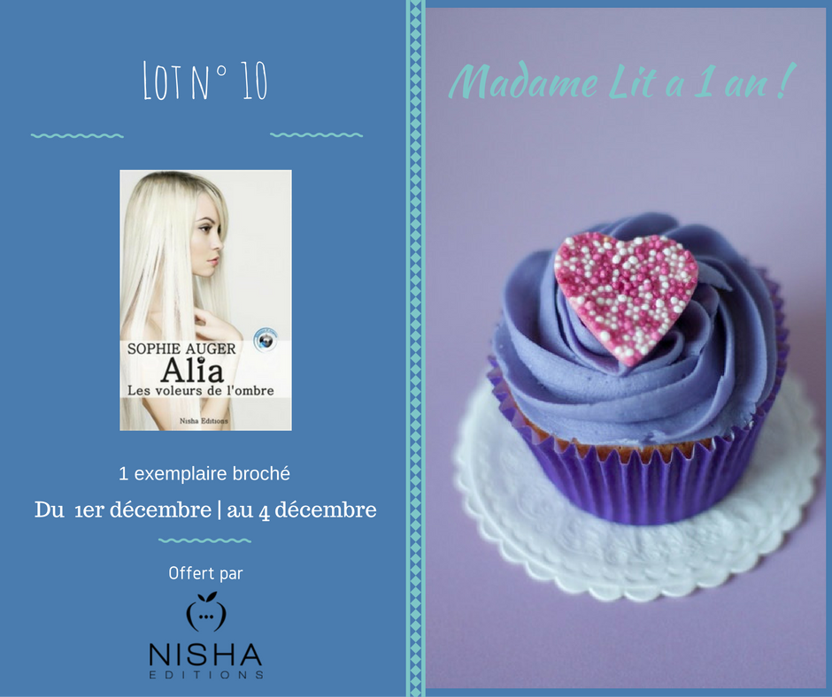 Concours anniversaire 1 an : Lot N° 10